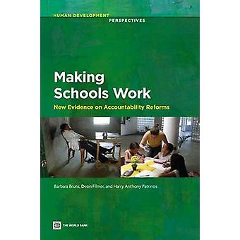 Making Schools Work - New Evidence on Accountability Reforms by Barbar