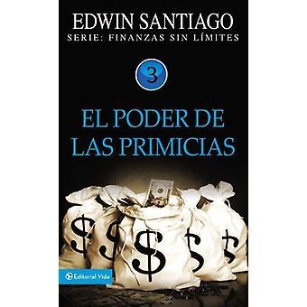 Poder De Las Primicias by Edwin Santiago - 9780829755671 Book