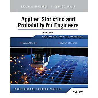 Applied Statistics and Probability for Engineers (6th International s