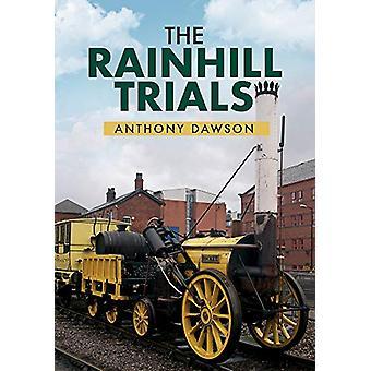 The Rainhill Trials by Anthony Dawson - 9781445669755 Book