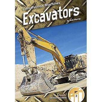 Excavators by Julie Murray - 9781641856621 Book