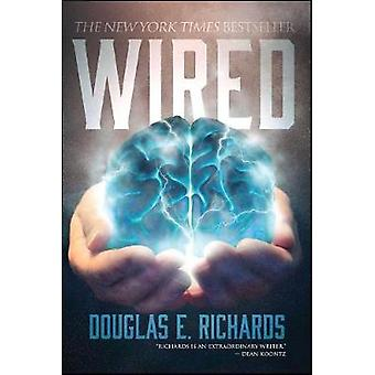 Wired by Douglas E. Richards - 9781682617816 Book