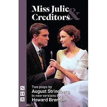 Miss Julie & Creditors by August Strindberg - 9781848428539 Book