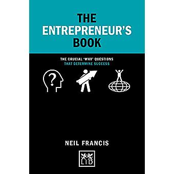 The Entrepreneur's Book - The crucial 'why' questions that determine s