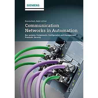 Communication Networks in Automation - Bus Systems. Components. Config