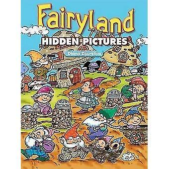 Fairyland Hidden Pictures by Diana Zourelias - 9780486451879 Book