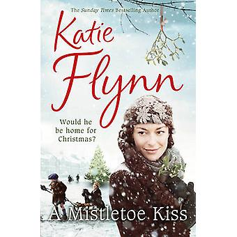 Um beijo de visco - 2 ª Guerra Mundial Saga por Katie Flynn - livro 9780099550488