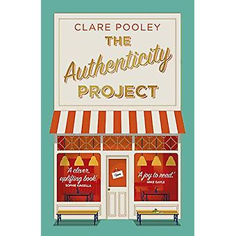 The Authenticity Project - The feel-good novel of 2020 by Clare Pooley