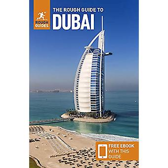 The Rough Guide to Dubai  (Travel Guide with Free eBook) by Rough Gui