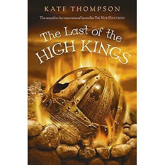 Den sista av de höga kungarna av Kate Thompson