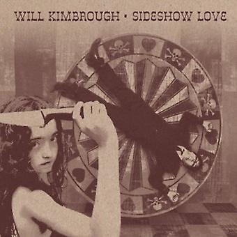Will Kimbrough - Sideshow Love [CD] USA import