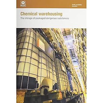 Chemical warehousing: the storage of packaged dangerous substances (Health� and safety guidance series)