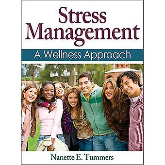Stress Management by Tummers & Nanette E.