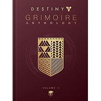 Destiny: Grimoire Anthology - Volume 2 (Destiny: Grimoire Anthology)