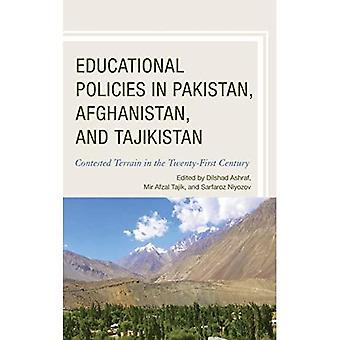 Onderwijsbeleid in Pakistan, Afghanistan en Tadzjikistan: Betwist terrein in de eenentwintigste eeuw