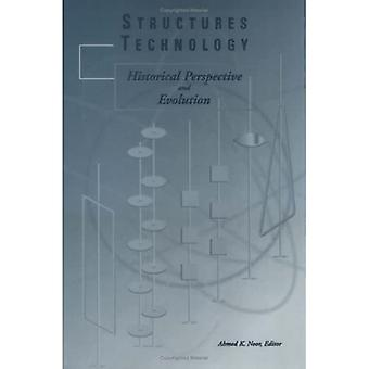 Structures Technology Historical Perspective and Evolution
