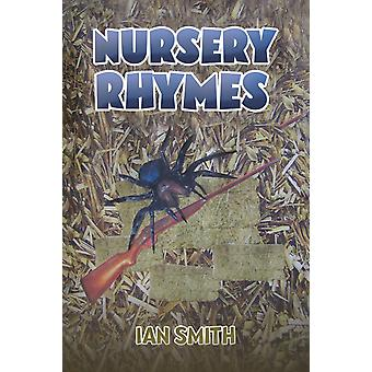 Nursery Rhymes by Ian Smith