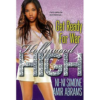 Get Ready for War - The Hollywood High Series by Ni-Ni Simone - Amir A