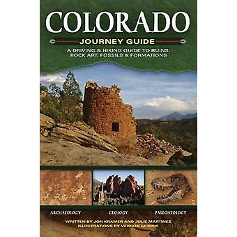 Colorado Journey Guide - A Driving & Hiking Guide to Ruins - Rock