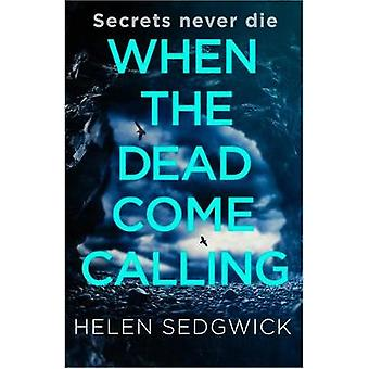 When the Dead Come Calling The Burrowhead Mysteries A Scottish Book Trust 2020 Great Scottish Novel
