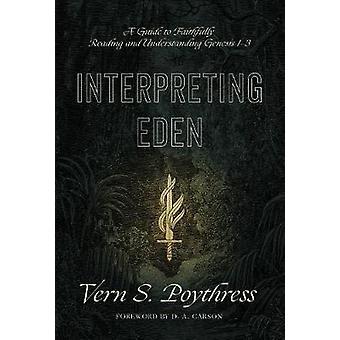 Interpreting Eden