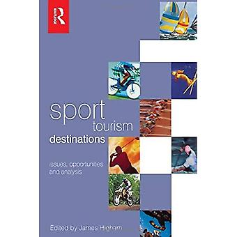 Sport Tourism Destinations : Issues and Analysis