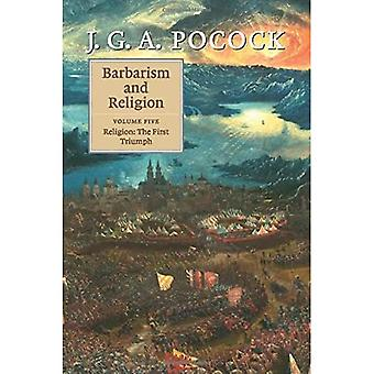 Barbarism and Religion: Volume 5