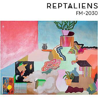 Reptaliens - Fm-2030 [CD] USA import