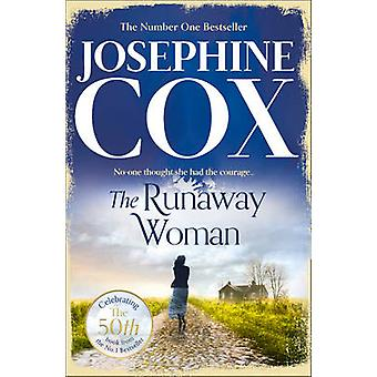 The Runaway Woman by Josephine Cox - 9780007419951 Book