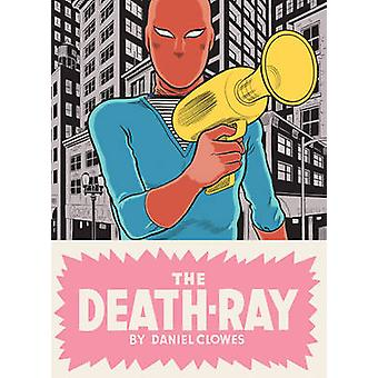 The Death Ray by Daniel Clowes - 9780224094115 Book