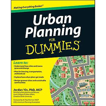 Urban Planning For Dummies by Jordan Yin - W. Paul Farmer - 978111810