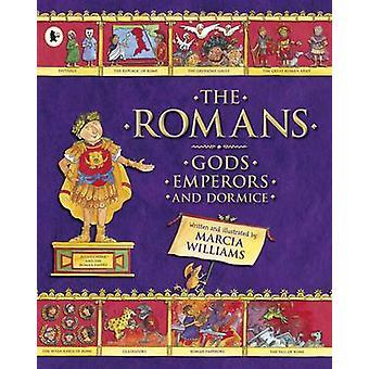 Romerne - guderne - kejsere og Dormice af Marcia Williams - Marcia W