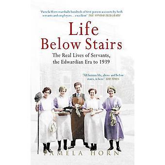 الحياة أسفل الدرج--الحياة الحقيقية للموظفين-عصر ادواردي إلى