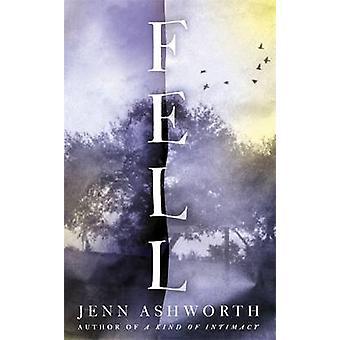 Sank um Jenn Ashworth - 9781473630628 Buch