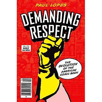 Fordern Respekt - die Entwicklung des amerikanischen Comic-Buches von Paul L
