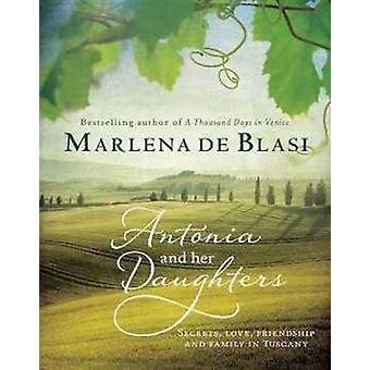 Antonia y sus hijas por Marlena De Blasi - libro 9781743317389