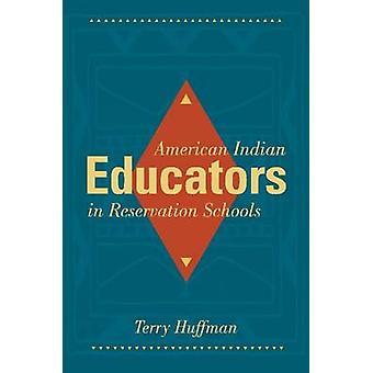 American Indian lärare i bokning skolor av Terry Huffman - 9