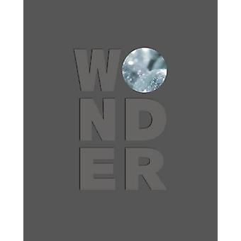 Wonder by Nicholas Bell - Lawrence Weschler - 9781907804830 Book