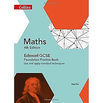 EDEXCEL GCSE matte Foundation öva bokar: Använda och tillämpa standardmetoder (Collins GCSE matematik)