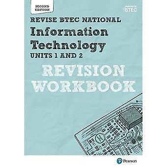 Überarbeiten Sie BTEC nationales Informations-Technologie Einheiten 1 und 2 Revision Arbeitsmappe