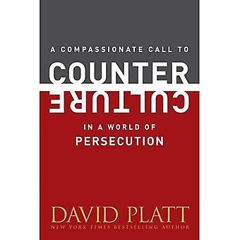 Myötätuntoinen kehotuksen Counter kulttuuria maailmassa vainoa (Counter kulttuuri esitteet)