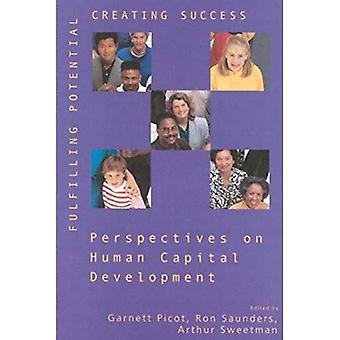 Cumprindo o potencial, criando sucesso: Perspectivas sobre o desenvolvimento do Capital humano