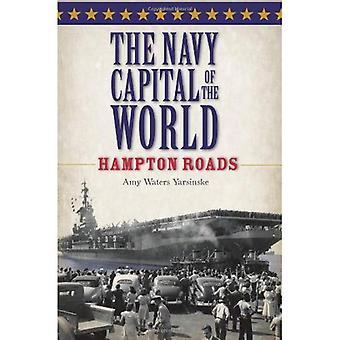 Marinblå huvudstad i världen: Hampton Roads