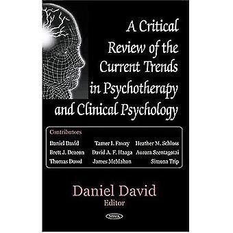 Uma revisão crítica das tendências atuais em psicoterapia e psicologia clínica
