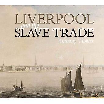 Liverpool et le commerce des esclaves