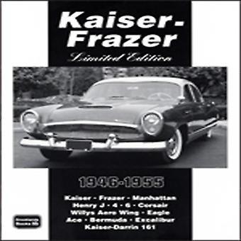 Kaiser-Frazer Limited Edition 1946-1955 (Brooklands boeken weg testreeks)