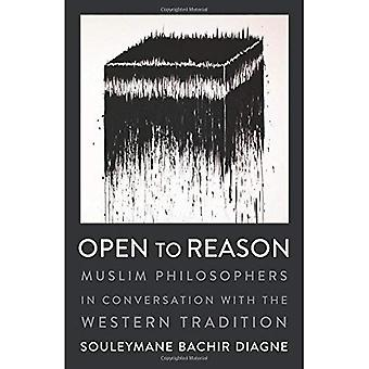 Open to Reason: Muslim Philosophers in Conversation� with the Western Tradition� (Religion, Culture, and Public Life)