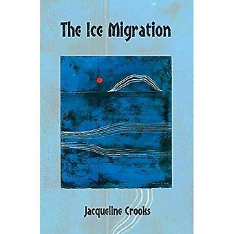 The Ice Migration