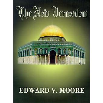Ny Jerusalem af Moore & Edward V.
