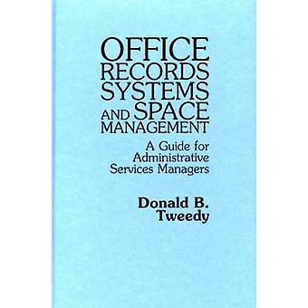 Bureau enregistre systèmes et espace gestion un Guide pour les Services administratifs responsables de Tweedy & B. Donald